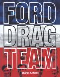 Ford Drag Team - Charlie Morris